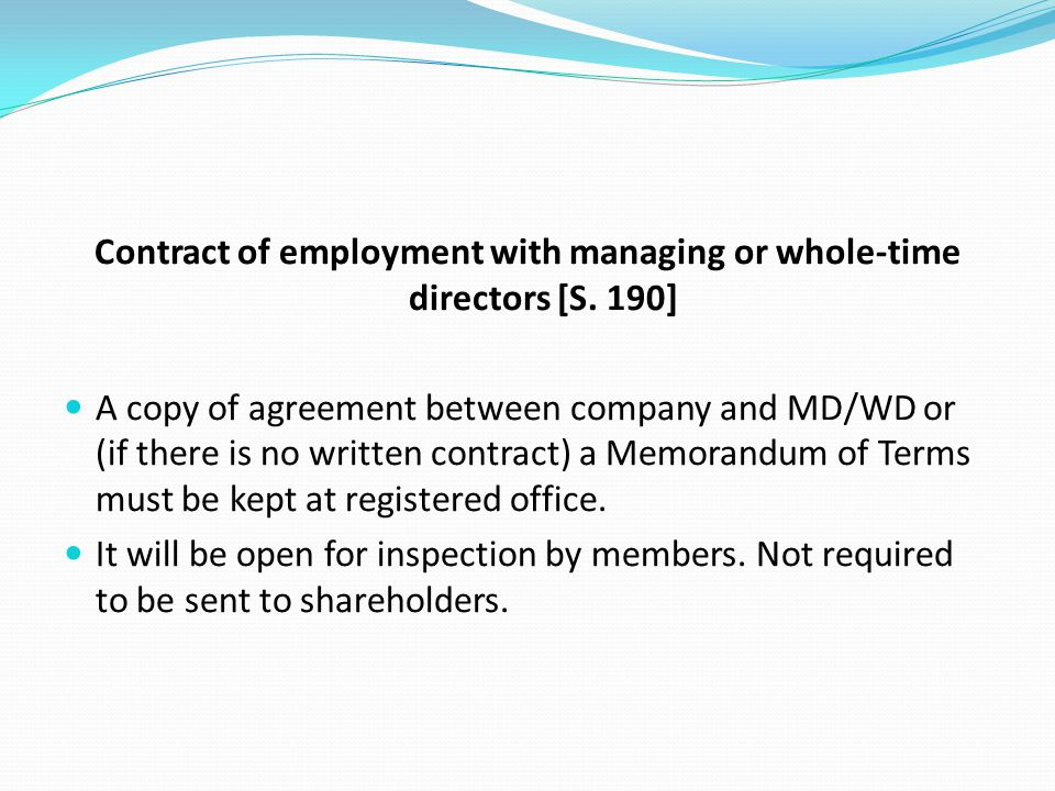 Contract of employment with managing or whole-time directors [S. 190]